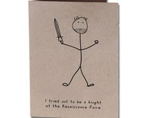 Birthday Humor Greeting Card Knight at the Renaissance Faire