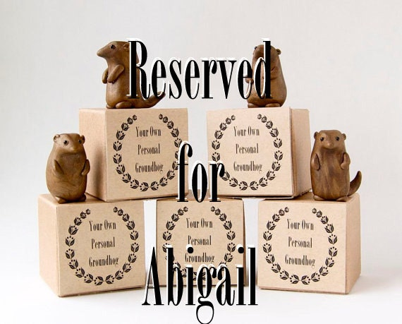 FINAL PAYMENT RESERVED for Abigail - Ten Miniature Groundhog Sculptures by Bewilder and Pine