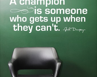 A champion is someone....Inspirational Wall Quote Words Sayings Removable Home Wall Decal Lettering