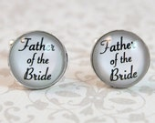 Father of the Bride Cufflinks, Wedding Cuff Links, Gift for Dad