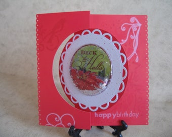 One it's Christmas and it's your Birthday Flip Card