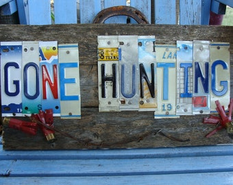 Fathers Day Gift, Gone Hunting, License Plate Wood Fence Panel Sign, Deer season, Hunting Sign, Man Cave Decor, Porch Sign, Hog Hunters, Dad