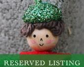 Reserved for nicoljordan -- 11 Little Elf Ornaments