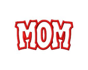 Mom Embroidery Machine Applique Design 10590