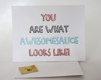 You are what awesomesauce looks like thank you card, red, black and light blue, made on recycled paper, comes with envelope and seal