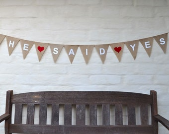 SHE SAID YES Banner Hessian Burlap Wedding engagement Celebration Party Banner Bunting Decoration Hens party bridal shower