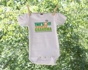 Personalized That's It, I'm Calling Grandma Infant Bodysuit