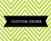 custom order for Rochelle Vaughan
