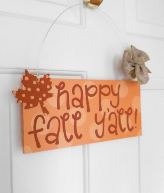 Happy Fall Y'all Polka Dot Leaf Sign - cute painted polka dot signs - fall signs