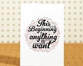 Beginnings - Greetings Card