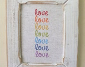 CUSTOM LISTING for Shannon - Love Love Love  - rainbow embroidery