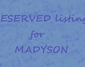 RESERVED Listing For MADYSON