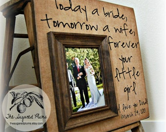Today A Bride Tomorrow A Wife, Personalized Picture Frame- Wedding Gift, Father Mother of Gift 16x16
