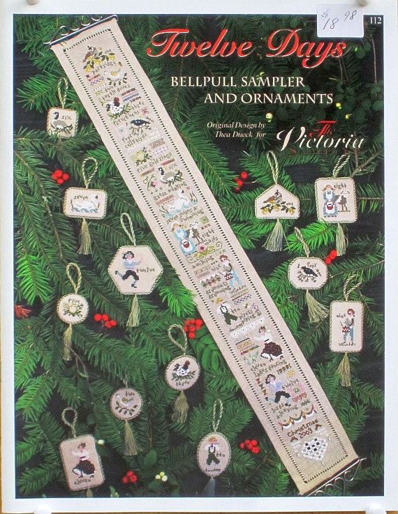 A Victoria Sampler Design - Twelve Days Bellpull Sampler and Ornaments - Leaflet 112