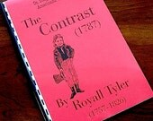 Contrast Royall Tyler 1787 Classic Early American Play Social Comedy