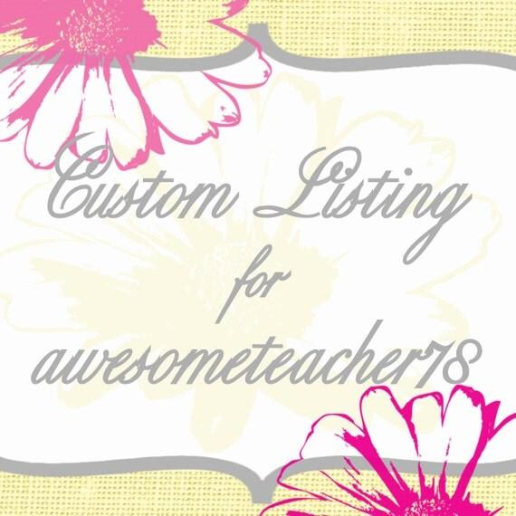 Custom Listing for awesometeacher78