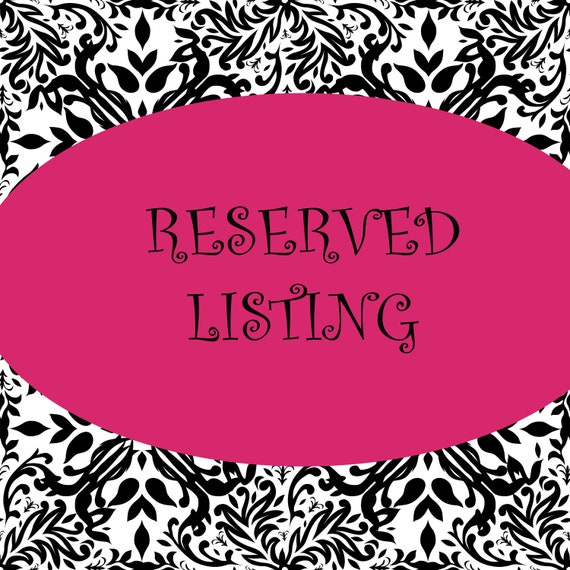 Reserved Listing for BBugsBows