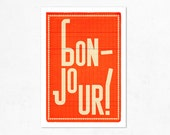 Bonjour (orange) . Illustration print 8.27 x 11.70 (A4). French.