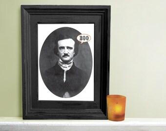 Halloween Art -  Edgar Allan Poe Boo   Art  Print