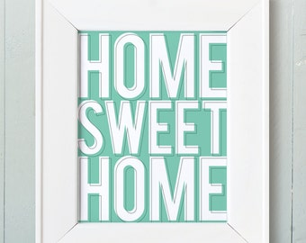 Home Sweet Home Block Typography print. Mint. Housewarming Gift Wall Art Funny Inspirational Quote Blue - TH101