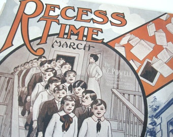 "Sheet music, ""Recess Time,"" march, vintage 1911, Edwardian, back to school, teacher gift, graduation, students, classroom, orange and blue"