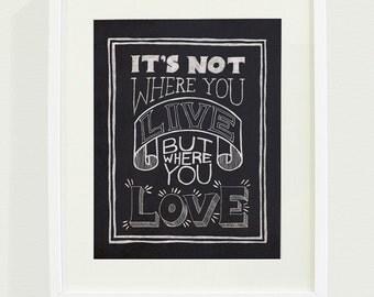 Where You Love Art Print // 8 x 10