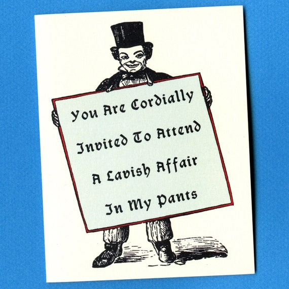 PARTY IN My PANTS A Cordial Invitation Funny Love Card I – Invitation to the Pants Party