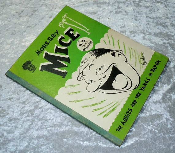 1943 Aussies & Yanks, Moresby Mice, WW II Papuan Campaign, Humor, Poetry, Photos, Vintage