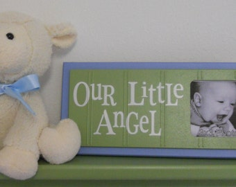 Blue Green Art for Baby Nursery Decor - OUR LITTLE ANGEL - Picture Frame Sign - Soft Blue and Green Baby Nursery