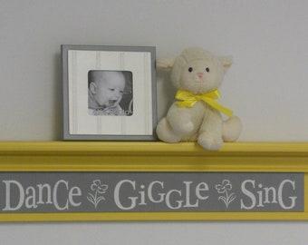 "Yellow and Gray Nursery Decor - Dance Giggle Sing - Grey Sign on 30"" Yellow Shelf, Whimsical Flower Nursery Wall Decor"