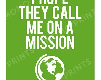 I Hope They Call Me on a Mission - LDS Missionary Print