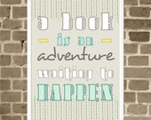Reading Print - A Book is an Adventure Waiting to Happen - Book Lover Art - Books and Reading - Gray Modern Typography Print