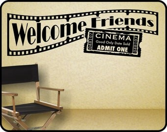 "Home Theater Wall Decal sticker decor - Welcome Friends with Hollywood movie theme   38"" x 12"""