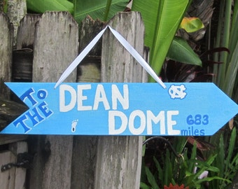 To The DEAN DOME - UNC Tarheels Basketball Directional Arrow Sign with Your Mileage to The Dean Dome