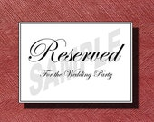 Wedding Reserved for The Bridal Party Sign