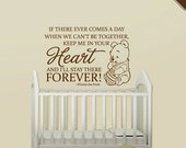 Nursery Wall Decal Quote: Winnie the Pooh Heart Forever Quote Removable Vinyl Sticker - WD0276