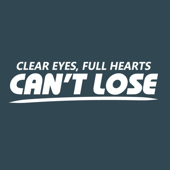 Decal: Clear Eyes Full Hearts Can't Lose 03 Sports Vinyl Wall Quote Decal Sticker