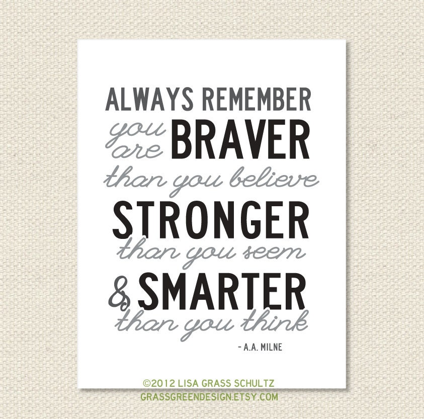 Always Remember You Are Braver Than You Believe Winnie The