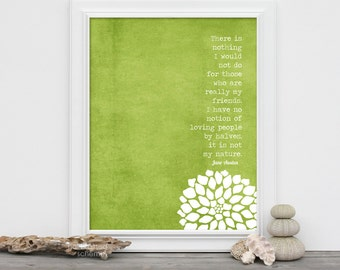 Typographic Jane Austen Poster My Friends Northanger Abbey Friendship Typography Art Print - Distressed Chartreuse Green