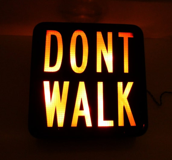 Hold Upcyle Don T Walk Lighted Sign Industrial Wall By