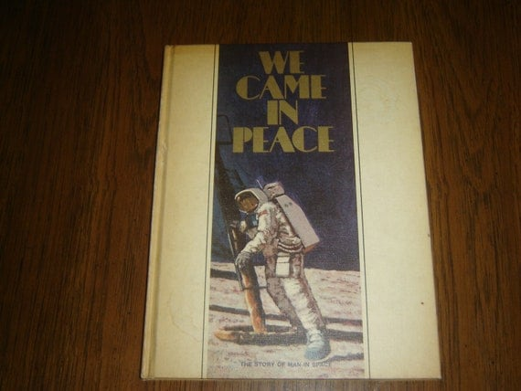 We Came In Peace vintage book, hardcover, NASA, Armstrong Apollo Mission, incl. National Geographic mini record c.1969