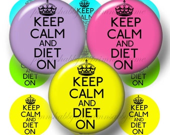 Keep Calm And Diet On 1 Inch Circles Bottle Cap Images Digital Collage Sheet  Instant Download