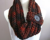 Chunky Bulky Button Crochet Cowl:  Black, Rust and Brown with Black Button