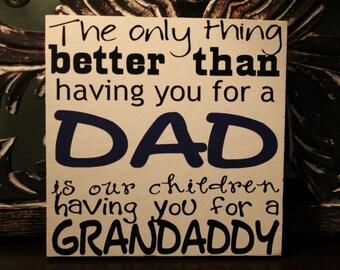 Dad/Grandparent sign