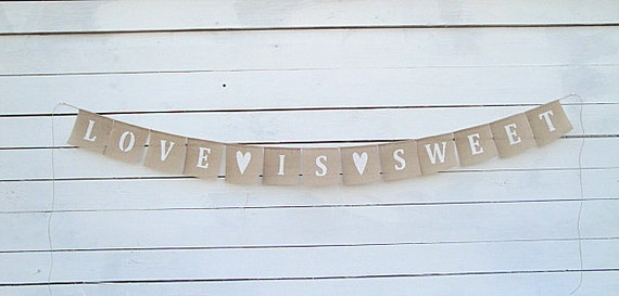 Love is sweet burlap bunting banner