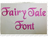 Fairy Tale Machine Embroidery Font Monogram Alphabet - 3 Sizes