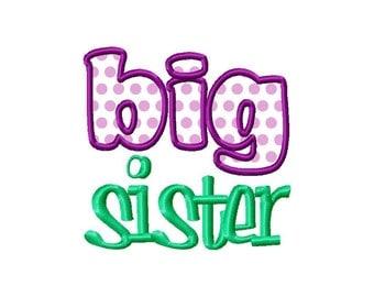 Big Sister Applique Machine Embroidery Design - 2 Sizes