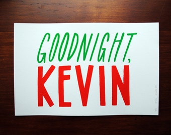 Goodnight, Kevin (Home Alone) - Screenprint