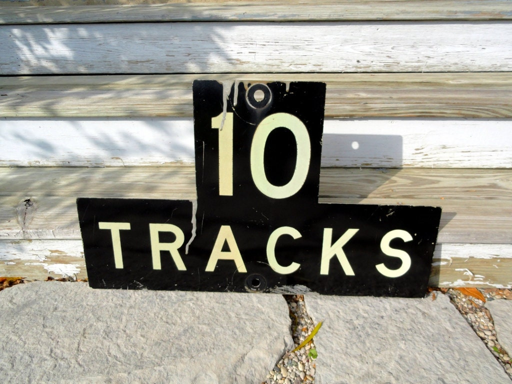 authentic vintage railroad sign 10 tracks signage