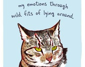 Striped Cat 8x10 Print of Original Painting with phrase